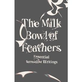 The Milk Bowl of Feathers