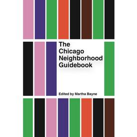 The Chicago Neighborhood Guidebook