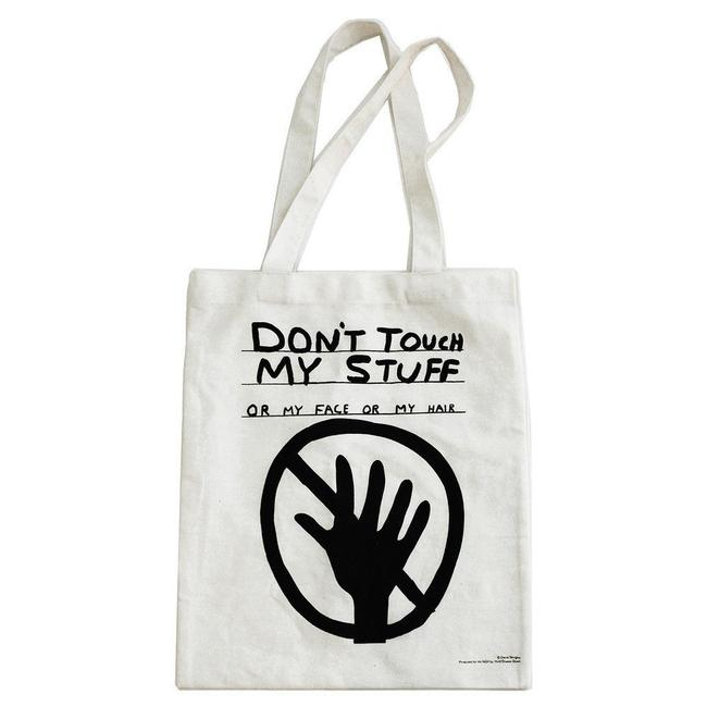Don ' T Touch My Stuff Tote