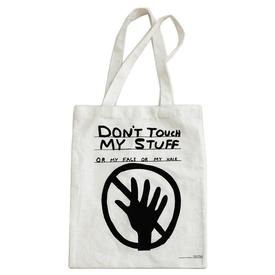 Don't Touch My Stuff by David Shrigley Tote