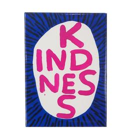 Kindness Magnet by David Shrigley