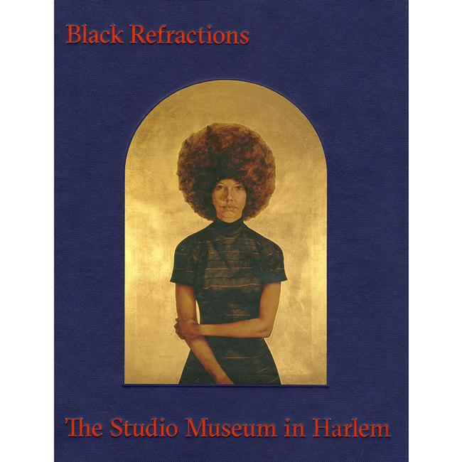 Black Refractions : Highlights From The Studio Museum In Harlem