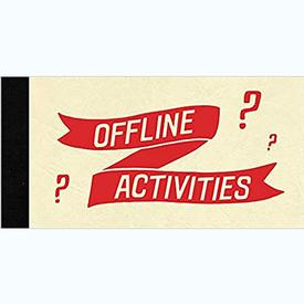 Offline Activities