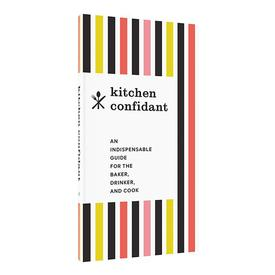 Kitchen Confidant : An Indispensable Guide For The Baker
