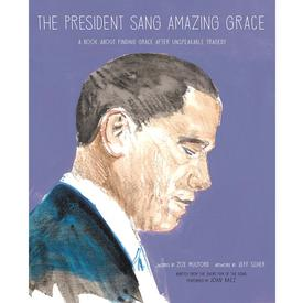 The President Sang Amazing Grace