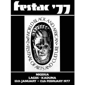 Festac´77: 2nd World Black and African Festival of Arts and Culture
