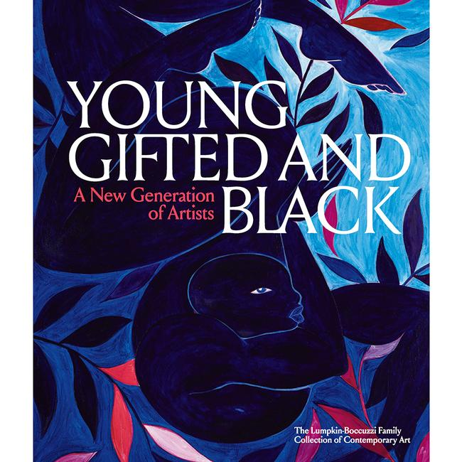Young, Gifted And Black : A New Generation Of Artists