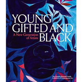 Young, Gifted and Black: A New Generation of Artists