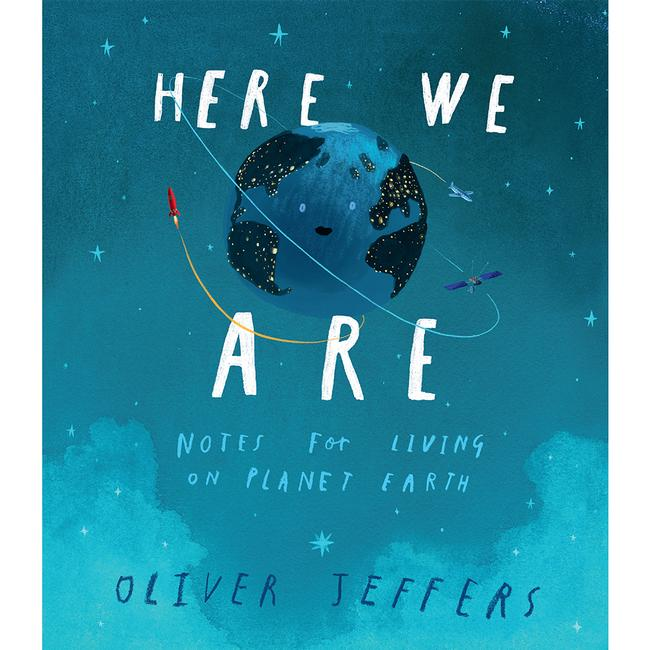 Here We Are : Notes For Living On Planet Earth