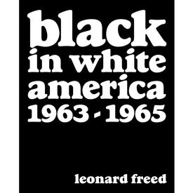 Black in White America 1963-1965