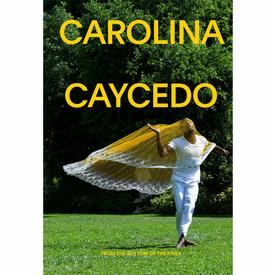 Carolina Caycedo : From The Bottom Of The River