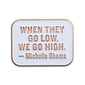 We Go High Pin