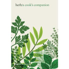 Herb : A Cook's Companion