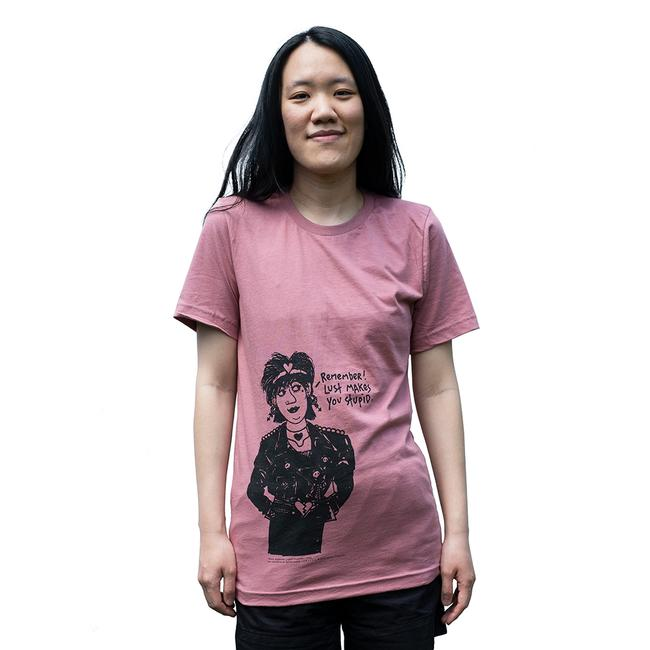 Lust Makes You Stupid T- Shirt