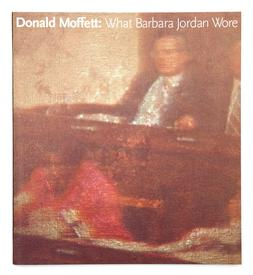 Donald Moffett: What Barbara Jordan Wore