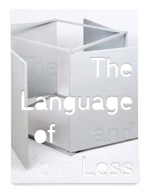 The Language of Less (Then and Now)