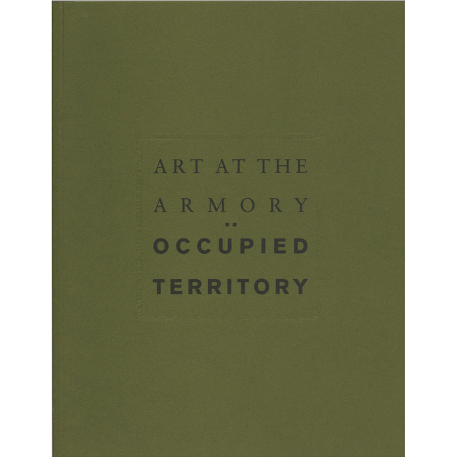 Art At The Armory : Occupied Territory