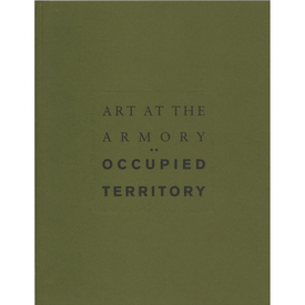 Art at the Armory: Occupied Territory
